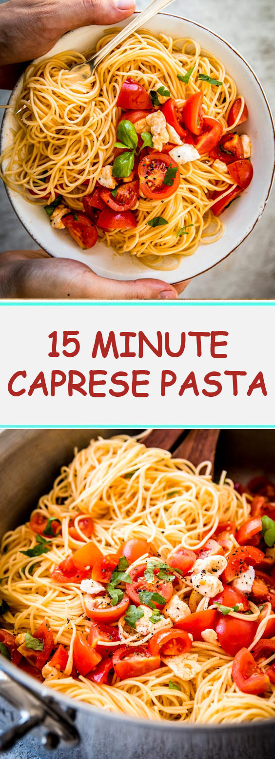 15 Minute Caprese Pasta