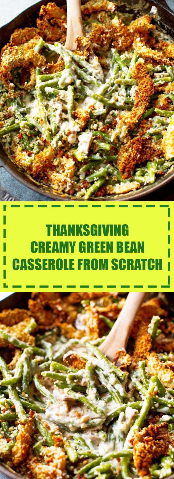 Thanksgiving Creamy Green Bean Casserole from Scratch