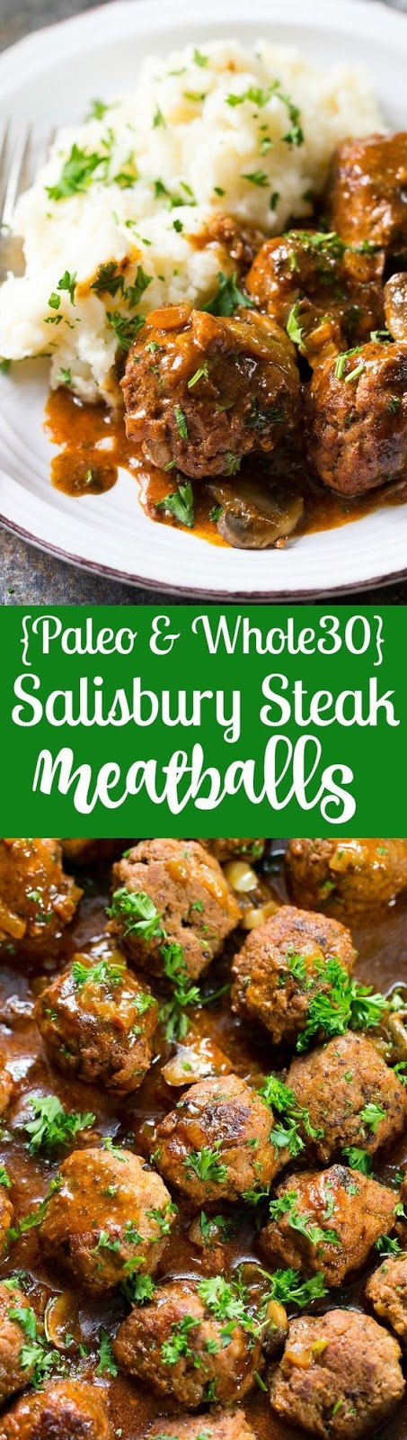 Salisbury Steak Meatballs (Paleo & Whole30)