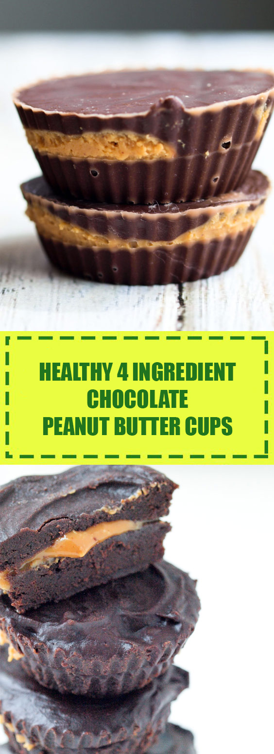 Healthy 4 Ingredient Chocolate Peanut Butter Cups
