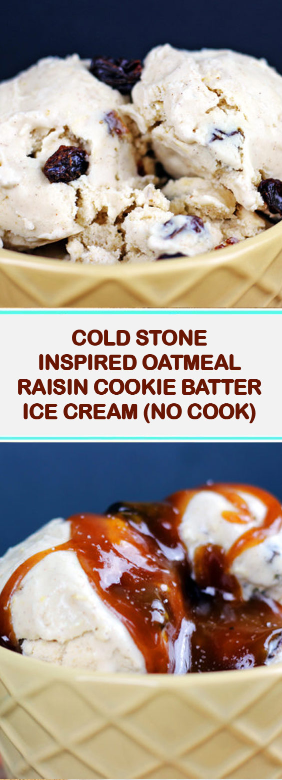 Cold Stone Inspired Oatmeal Raisin Cookie Batter Ice Cream (No Bake)