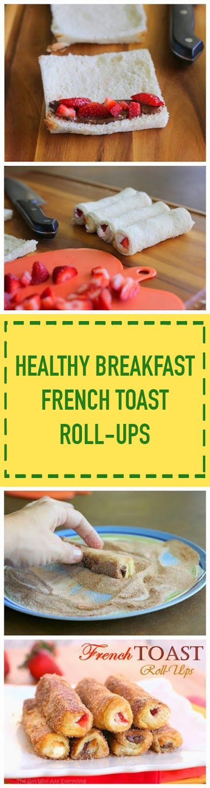 Healthy Breakfast French Toast Roll-Ups