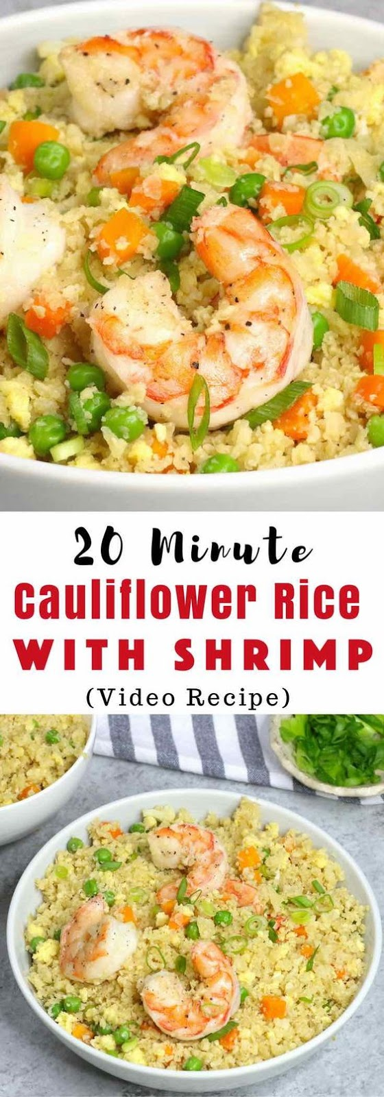 20 Minute Shrimp Fried Cauliflower Rice