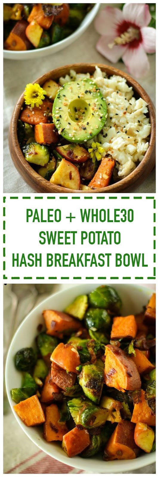 Paleo Sweet Potato Hash Breakfast Bowl (Whole30)