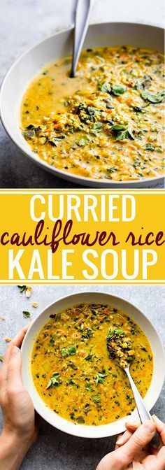 Curried Cauliflower Rice Kale Soup Paleo, Vegan, Whole30