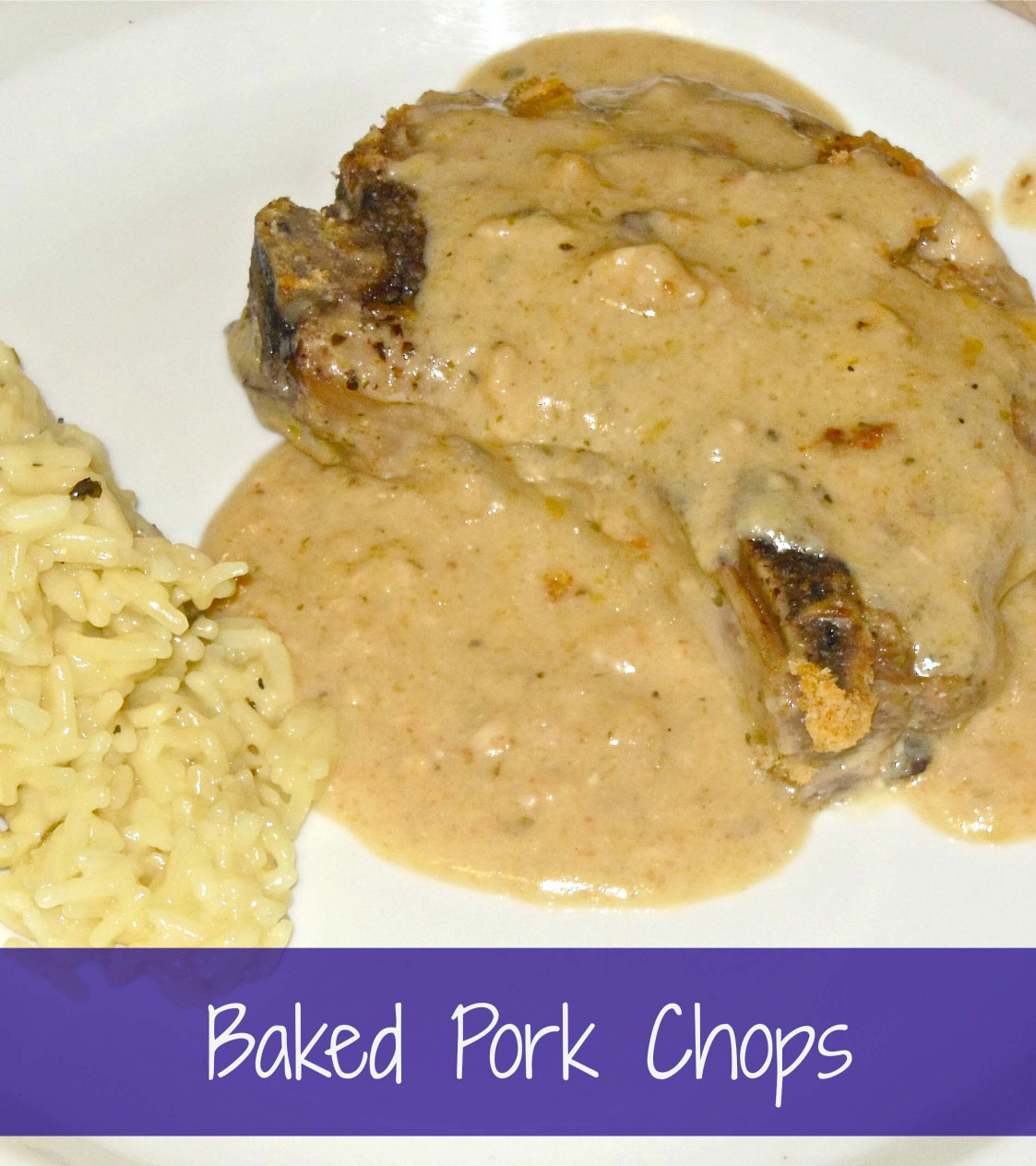 Baked Pork Chops  Delicious Baked Pork Chops in a Low Fat Creamy Sauce