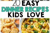 Easy Dinner Recipes New 20 Easy Dinner Recipes that Kids Love I Heart Arts N Crafts