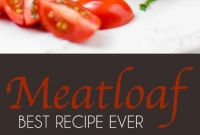 Meatloaf Recipe Best Unique Best Meatloaf Recipe Ever
