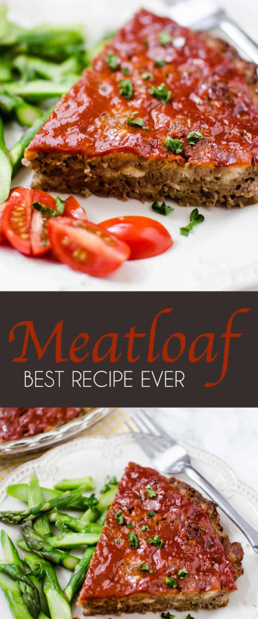 Meatloaf Recipe Best  Best Meatloaf Recipe Ever
