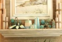 35 Captivating Mantle Beach themes Décor Ideas for Summer Unique 55 Delicate and Beautiful Beach Inspired Mantels Digsdigs