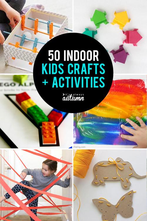 Craft Activities For Kids  50 best indoor activities for kids It s Always Autumn