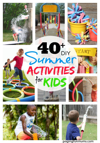 DIY Activities For Kids  40 DIY Summer Activities for Kids