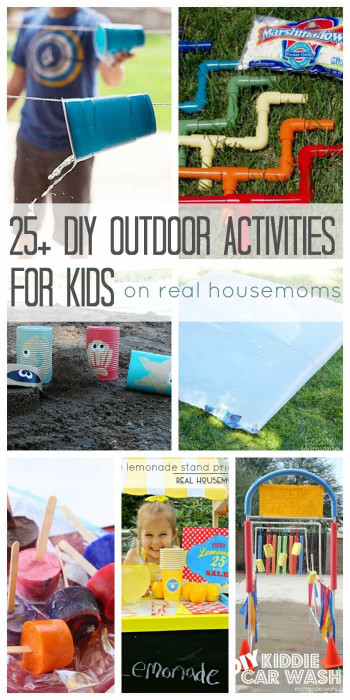 DIY Activities For Kids  25 DIY Outdoor Activities for Kids ⋆ Real Housemoms