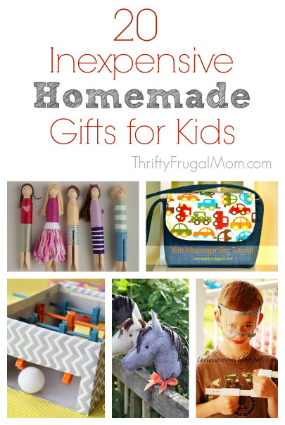 DIY Christmas Gift For Kids  20 Inexpensive Homemade Gifts for Kids