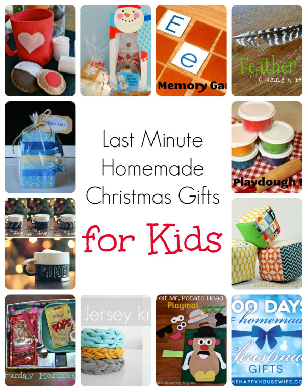 DIY Christmas Gift For Kids  Last Minute Homemade Christmas Gifts for Kids The Happy