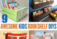 Diy Kids Bookshelf New 9 Awesome Diy Kids Bookshelves