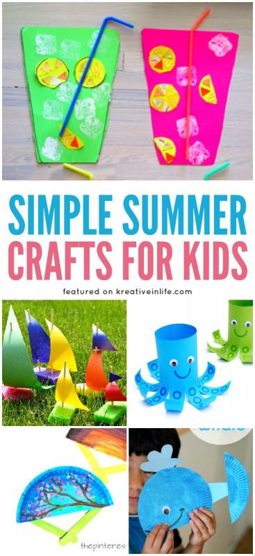 Easy Activities For Kids  Best 25 Summer crafts ideas on Pinterest