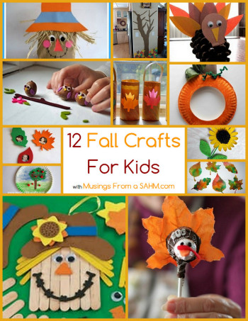 Fall Craft Idea For Kids  12 Fall Crafts for Kids Musings From a Stay At Home Mom