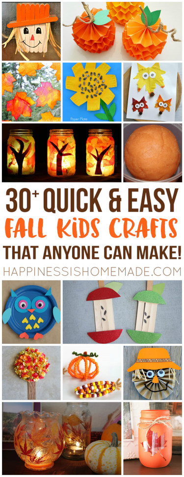 Fall Craft Idea For Kids  Easy Fall Kids Crafts That Anyone Can Make Happiness is