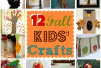 Fall Crafts Ideas for Kids Unique 12 Fall Kids Crafts