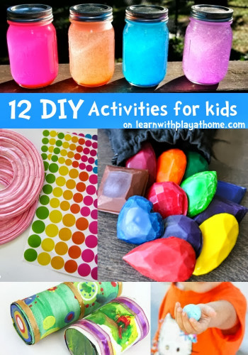 Fun DIYs For Kids  Learn with Play at Home 12 fun DIY Activities for kids