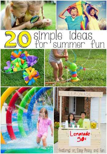 Fun Ideas For Kids  20 Super Fun Summer Activities for Kids Easy Peasy and Fun