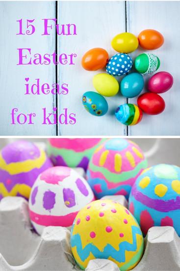 Fun Ideas For Kids  15 fun Easter ideas for kids A Fresh Start on a Bud