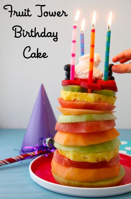 Healthy Birthday Cake  Fruit Tower Birthday Cake