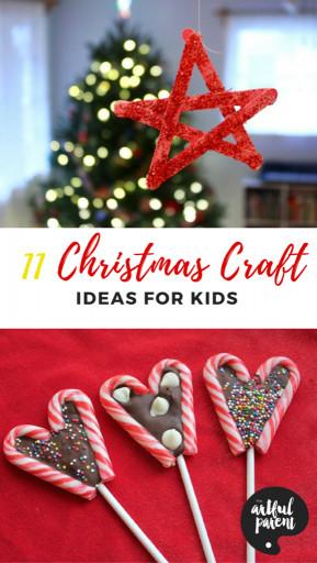 Kids Christmas Craft Gifts  11 Christmas Craft Ideas for Kids To Make This Holiday Season
