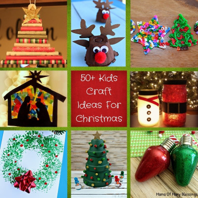 Kids Christmas Craft Ideas  50 Awesome Quick and Easy Kids Craft Ideas For Christmas