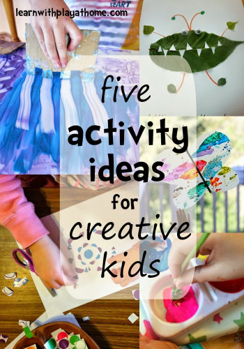 Kids- Creative Activities at Home Fresh Learn with Play at Home 5 Activity Ideas for Creative Kids