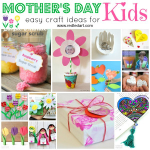 Mothers Day Craft Ideas For Kids  Easy Mother s Day Crafts for Kids to Make Red Ted Art