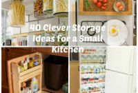 Small Kitchen Storage Beautiful 40 Clever Storage Ideas for A Small Kitchen