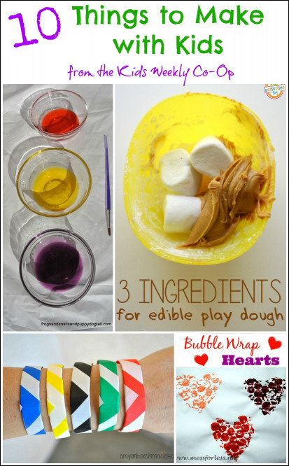 Things To Make With Kids  10 Things to Make with Kids from the Kids Weekly Co Op