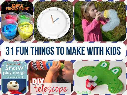 Things To Make With Kids  31 Fun Crafts To Make With Kids