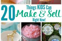 Things to Make with Kids Beautiful 20 Things Kids Can Make and Sell Right now Jenn S Raq