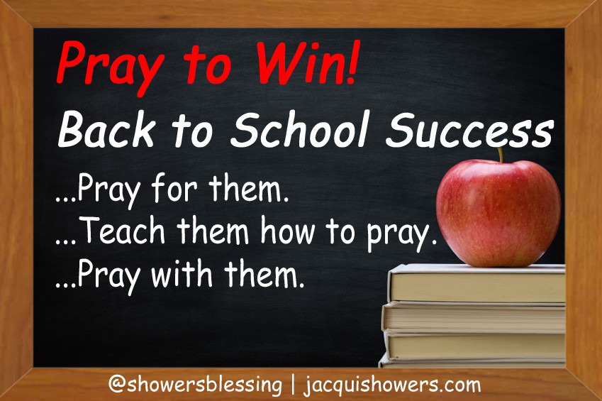 Back To School Quotes  Pray to Win Back to School Success