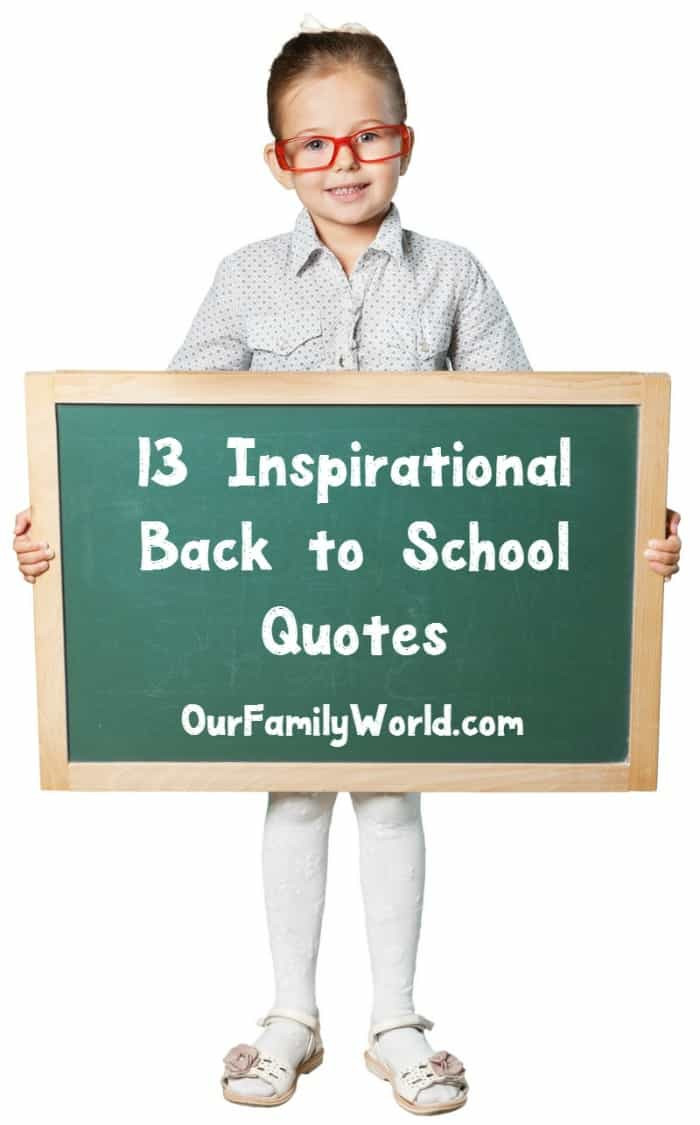 Back To School Quotes  13 Inspirational Back to School Quotes