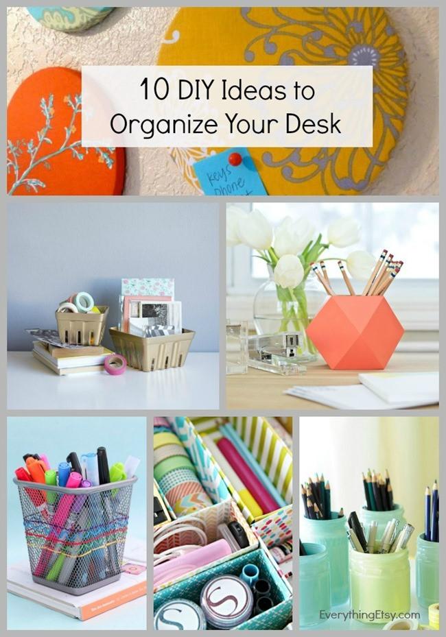 Desk Organization Diy  10 DIY Ideas to Organize Your Desk