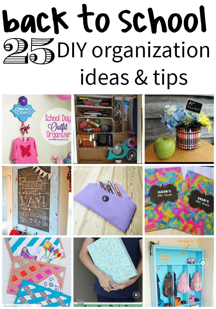 School Organization Tips  25 Back to School DIY Organization Ideas Juggling Act Mama